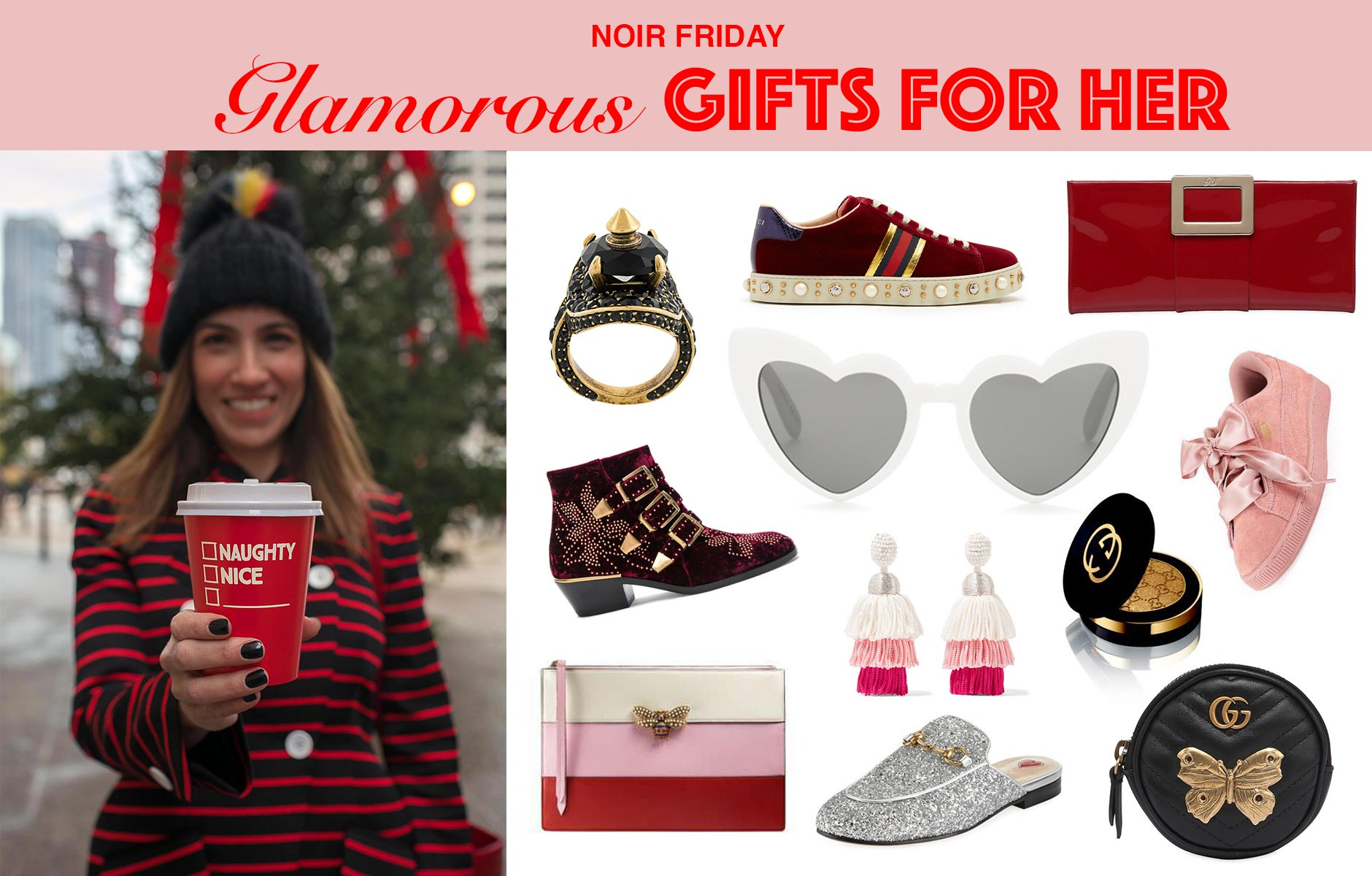 Anna Roufos Sosa of Noir Friday picks the most glamorous gifts for her.